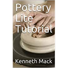 Pottery Lite Tutorial (English Edition)