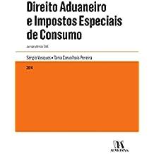 Direito Aduaneiro e Impostos Especiais de Consumo - Jurisprudência TJUE (Portuguese Edition)