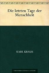 Die letzten Tage der Menschheit (German Edition)