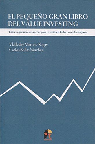 El pequeño gran libro del value investing por Carlos Bellas Sánchez, Vladyslav Marcos Nagay