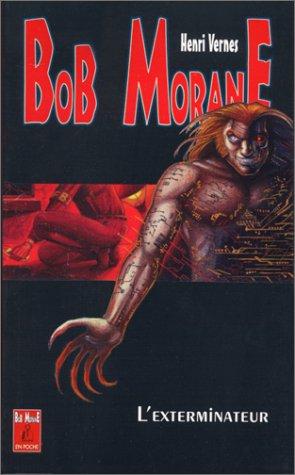 L'Exterminateur Bob Morane
