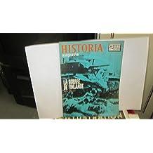 Historia magazine n°5 : La guerre de finlande hiver 1939 - 1940, la fin du graf spee, la propagande de guerre, un jiver sous les armes