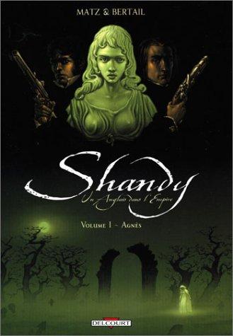 Shandy, tome 1 : Agnès