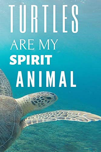 Turtle Notebook: unique turtles journal gift for animal lovers (120 pages) blank lined notebook / turtles journal / notebooks for women / great for ... kids notepad / turtles are my spirit animal