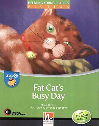 Fat's cat busy day. Level D. Young readers. Fiction registrazione in inglese britannico. Con CD-ROM. Con CD-Audio