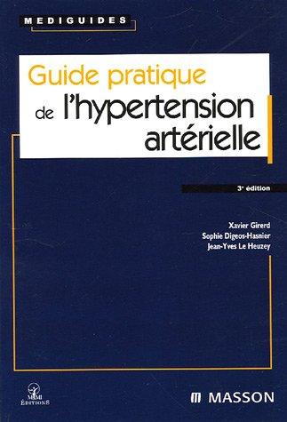 Guide pratique de l'hypertension artérielle par Xavier Girerd