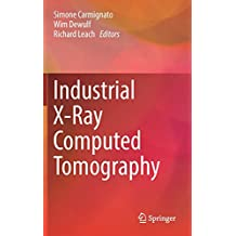 Industrial X-Ray Computed Tomography