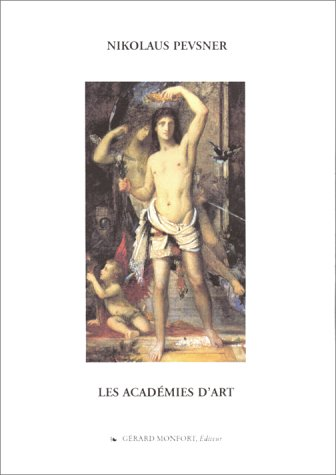 Les académies d'art par Nikolaus Pevsner