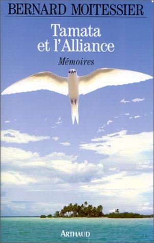 Tamata et l'Alliance, mémoires