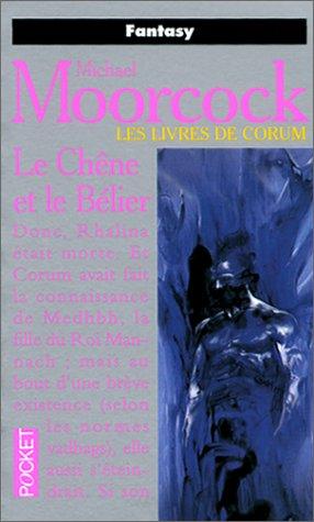 Les livres de Corum - Le Chêne et le Bélier