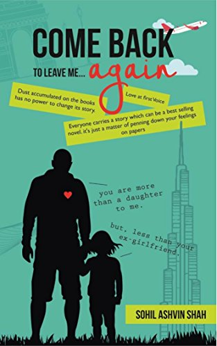 Come Back to Leave Me... Again by [Ashvin Shah, Sohil]