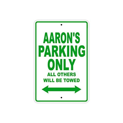 Co5675do Metal Sign 8x12 Inches Aaron's Parking Only All Others Will Be Towed Name Gift Novelty Prompt Slogan Sign - Aaron Wall Design