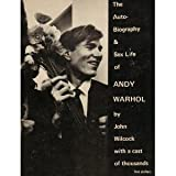 The Autobiography & Sex Life of Andy Warhol