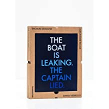 The Boat Is Leaking. the Captain Lied.: Thomas Demand, Alexander Kluge, Anna Viebrock