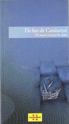 Fars de Catalunya. De nord a sud per la costa/Els (Guies turístiques de Catalunya) por Ciro Ediciones