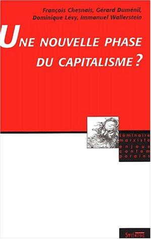 Une nouvelle phase du capitalisme ? par Collectif