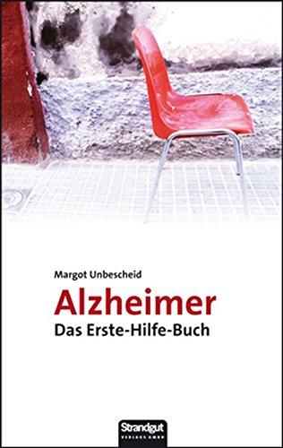 Alzheimer: Das Erste-Hilfe-Buch