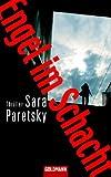 Engel im Schacht: Thriller - Sara Paretsky