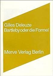 Bartleby oder Die Formel (Internationaler Merve Diskurs)