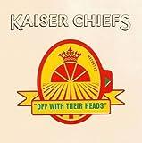 Songtexte von Kaiser Chiefs - Off With Their Heads