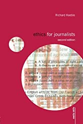 Ethics For Journalists (Media Skills)
