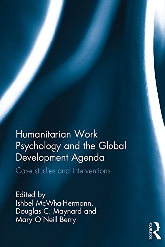 Humanitarian Work Psychology and the Global Development ...