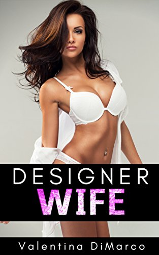 Designer Wife: Becoming His Plastic Bimbo (English Edition)