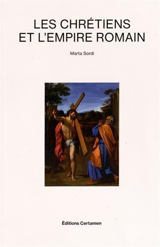 Les chrétiens et l'Empire romain