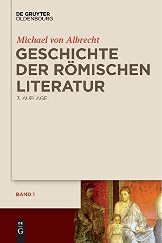 Geschichte der römischen Literatur: von Andronicus bis Boethius und ihr Fortwirken, 2 Bde.