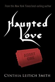 Haunted Love (Free short story) by [Smith, Cynthia Leitich]