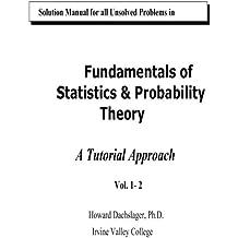 Solutions Manual Vol. 1 & Vol. 2: A tutorial Approach
