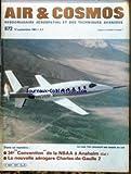 AIR ET COSMOS [No 872] du 12/09/1981 - LE LEAR FAN - CONVENTION DE LA NBAA A ANAHEIM - LA NOUVELLE AEROGARE CHARLES-DE-GAULLE.