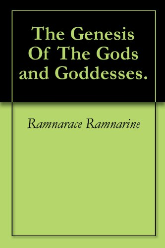 The Genesis Of The Gods and Goddesses.