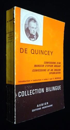 Confessions d'un mangeur d'opium anglais - introduction traduction, notes par f. moreux - collection bilingue aubier 1964