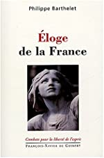 Eloge de la France de Philippe Barthelet