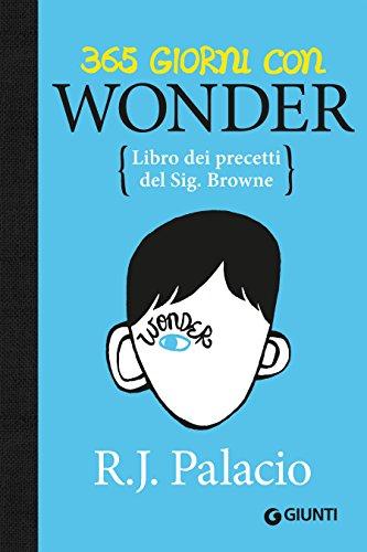 365 giorni con Wonder: Libro dei precetti del Sig. Browne (Italian ...