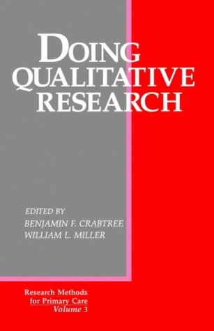 Doing Qualitative Research: Multiple Strategies (Research Methods for Primary Care)