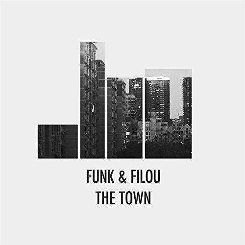 Funk & Filou - The Town