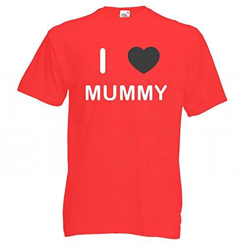 I love Mummy - T Shirt Rot