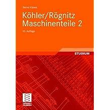 Köhler/Rögnitz Maschinenteile 2