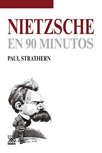 Nietzsche en 90 minutos (Filósofos en 90 minutos) por Paul Strathern