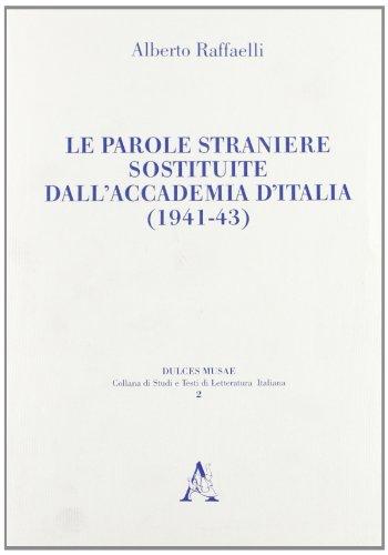 Le parole straniere sostituite dall'Accademia d'Italia (1941-43)