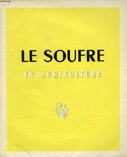 Le soufre en agriculture