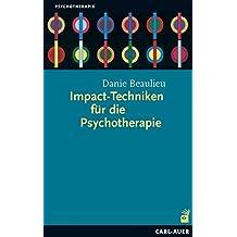 Impact-Techniken für Psychotherapie (Hypnose und Hypnotherapie)
