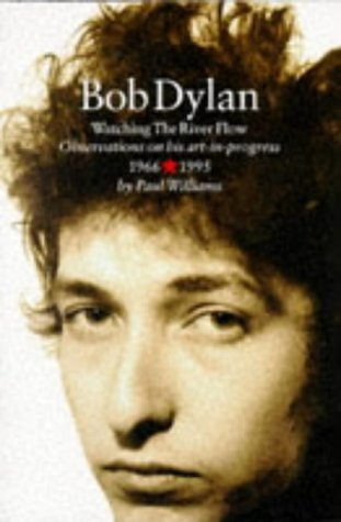 Bob Dylan: Watching the River Flow