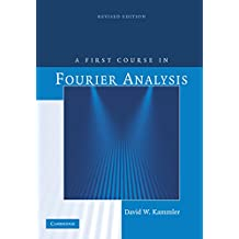 A First Course in Fourier Analysis (English Edition)