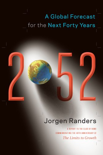 2052: A Global Forecast for the Next Forty Years