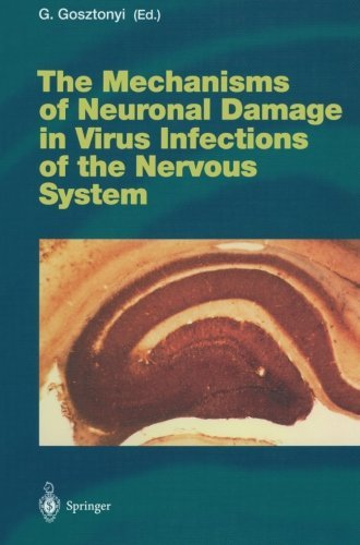 The Mechanisms of Neuronal Damage in Virus Infections of the Nervous System (Current Topics in Microbiology and Immunology) (2013-10-04) par unknown