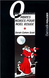 Ombres noires pour Noël rouge
