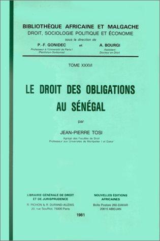 Le droit des obligations au Sénégal par Jean Pierre Tosi